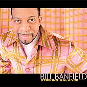 Bill Banfield (Guitar): Striking Balance