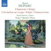Duparc: Chansons / Paul Groves, Roger Vignoles