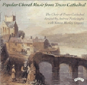 Popular Choral Music from Truro Cathedral / Nethsinga, et al