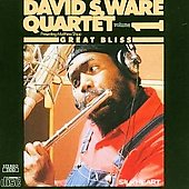 David S. Ware: Great Bliss, Vol. 1