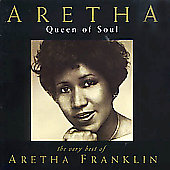 Aretha Franklin: Queen of Soul: The Very Best of Aretha Franklin