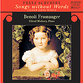 Schubert: Songs Without Words / Fromanger, Mishory