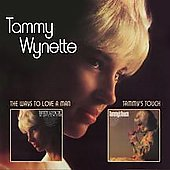 Tammy Wynette: The Ways to Love a Man/Tammy's Touch