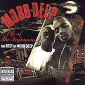 Mobb Deep: Life of the Infamous: The Best of Mobb Deep [PA]