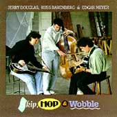 Jerry Douglas (Dobro): Skip, Hop & Wobble