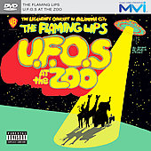 The Flaming Lips: U.F.O'S At The Zoo: The Legendary Concert In Oklahoma City (Mvi) [PA]