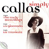 Simply Callas - Ponchielli, Verdi, Wagner, etc