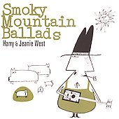 Harry & Jeanie West: Smoky Mountain Ballads *