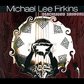 Michael Lee Firkins: Black Light Sonatas