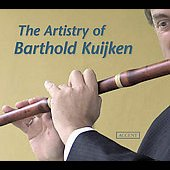 The Artistry Of Barthold Kuijken - Telemann, Bach, etc