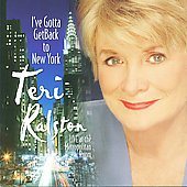 Teri Ralston: I've Gotta Get Back to New York