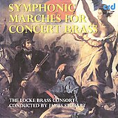 Symphonic Marches for Concert Brass / Locke Brass Consort