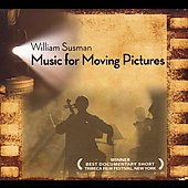 William Susman: William Susman: Music for Moving Pictures
