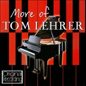 Tom Lehrer: More of Tom Lehrer