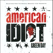 Green Day: American Idiot [The Original Broadway Cast Recording]