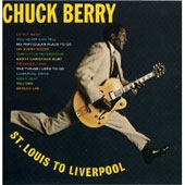 Chuck Berry: St. Louis to Liverpool