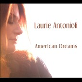 Laurie Antonioli: American Dreams