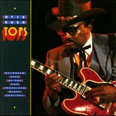 Otis Rush: Tops