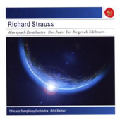 Richard Strauss: Also Sprach Zarathustra; Don Juan; Le Bourgeois Gentilhomme / Fritz Reiner, Chicago SO (rec. 1954)