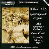Aho: Symphony no 8, Pergamon / V&#228;nsk&#228;, Ericsson, Lahti