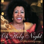 Elizabeth Lyra Ross: Oh Holy Night And Other Holiday Songs