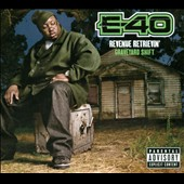 E-40 (Rap): Revenue Retrievin': Graveyard Shift [PA] [Digipak]