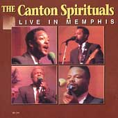 The Canton Spirituals: The Live in Memphis, Vol. 1