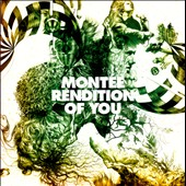 Montée: Rendition of You *