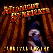 Midnight Syndicate: Carnival Arcane