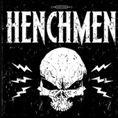 The Henchmen: The Henchmen