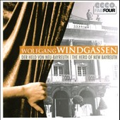 The Hero of New Beyreuth / Wolfgang Windgassen, tenor (rec. 1950 - 1958)