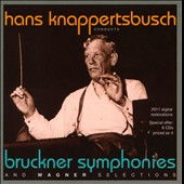 Knappertsbusch Conducts Bruckner Symphonies nos 3, 4, 5, 7, 8, 9; Wagner