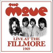 The Move: Live at the Fillmore 1969 *