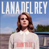 Lana Del Rey: Born to Die [Digipak]