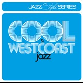 Various Artists: Cool & Westcoast Jazz
