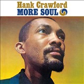 Hank Crawford: More Soul/The Soul Clinic