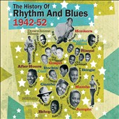 Various Artists: The History of Rhythm and Blues 1942-1952 [Box]
