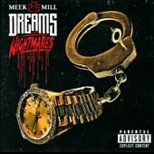 Meek Mill: Dreams and Nightmares [PA]