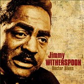 Jimmy Witherspoon: Doctor Blues [Slimline]