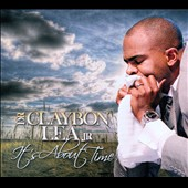 Dr. Claybon Lea Jr.: It's About Time [Digipak]