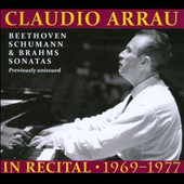 Claudio Arrau in Recital, 1969-1977 - Works by Beethoven; Brahms and Schumann / Claudio Arrau, piano [3 CDs]