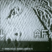 AFX (Aphex Twin): Analogue Bubblebath, Vol. 4 *