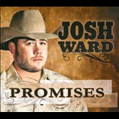 Josh Ward: Promises [Digipak]
