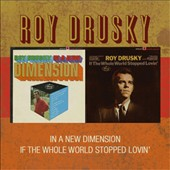 Roy Drusky: In a New Dimension/If the Whole World Stopped Lovin' *