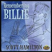 Scott Hamilton: Remembering Billie [Digipak]