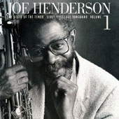 Joe Henderson: The State of the Tenor, Vols. 1 & 2