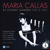 Callas 90th Anniversary - Maria Callas at Covent Garden 1962 & 1964: Highlights from Tosca, Norma, Carmen & Don Carlo [2 CDs +DVD]