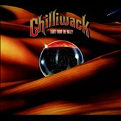 Chilliwack: Lights from the Valley [Digipak]