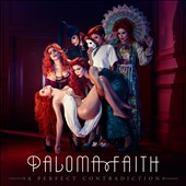 Paloma Faith: A Perfect Contradiction *