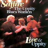 Saffire -- The Uppity Blues Women: Live and Uppity